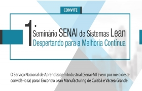 Senai realiza primeiro seminário de manufatura enxuta para empresas
