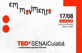 Cuiab� recebe o TEDx Senai em agosto