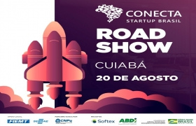 Cuiabá recebe o Roadshow Conecta Startup Brasil