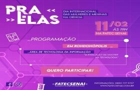 Dia das Mulheres e Meninas na Ci�ncia ganha evento de tecnologia e inova��o
